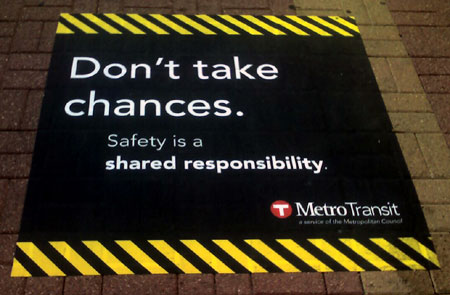 Safety is a Shared Responsiblity - MetroTransit